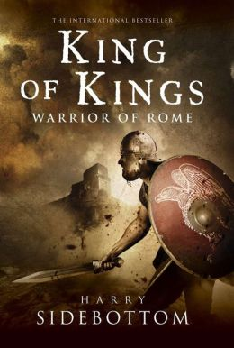 King of Kings: Warrior of Rome: Book 2
