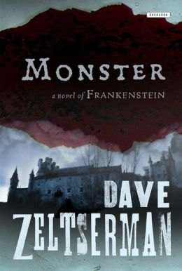 Monster: A Novel of Frankenstein