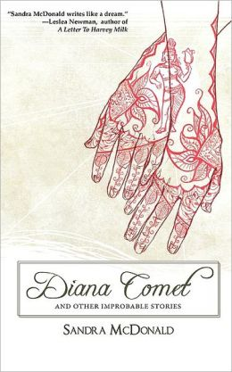 Diana Comet And Other Improbable Stories