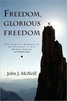 Freedom Glorious Freedom
