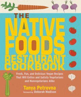 Native Foods Restaurant Cookbook