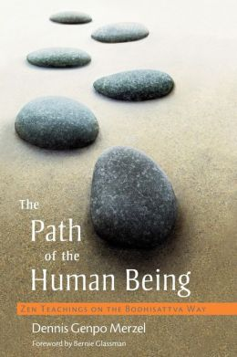 The Path of the Human Being: Teachings on the Bodhisattva Way