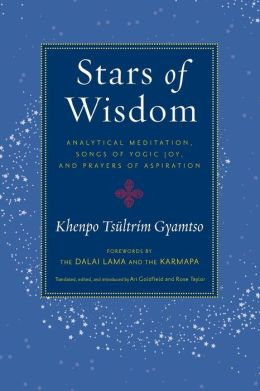 Stars of Wisdom: Analytical Meditation, Songs of Yogic Joy, and Prayers of Aspiration
