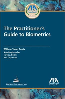 Practitioner's Guide to Biometrics