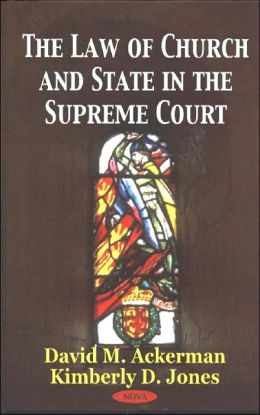The Law of Church and State in the Supreme Court