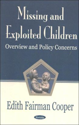 Missing and Exploited Children: Overview and Policy Concerns