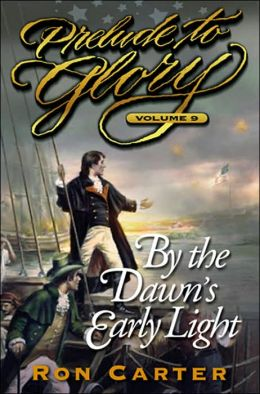 Prelude to Glory, Volume 9: By the Dawn's Early Light, CD
