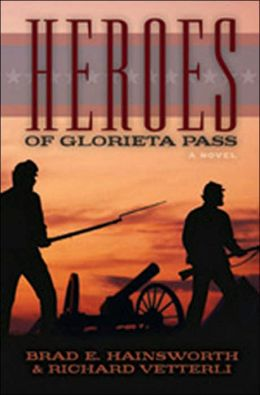 Heroes of Glorieta Pass