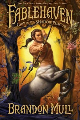 Grip of the Shadow Plague (Fablehaven Series #3)