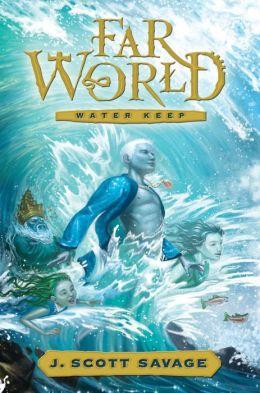 Farworld, Book 1: Water Keep