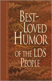 Best Loved Humor for LDS people