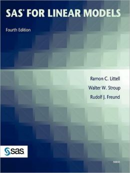 Sas For Linear Models, Fourth Edition