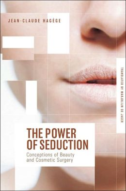 Power of Seduction: Conceptions of Beauty and Cosmetic Surgery