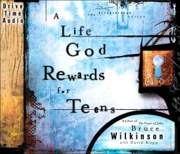 A Life God Rewards for Teens: Why Everything You Do Today Matters Forever (Compact Disc)