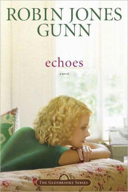 Echoes (Glenbrooke #3)