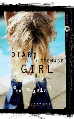 Face the Music (Diary of a Teenage Girl Series: Chloe #4)