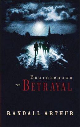Brotherhood of Betrayal