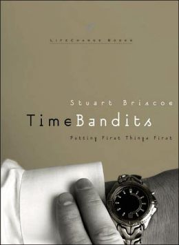 Time Bandits: Putting First Things First