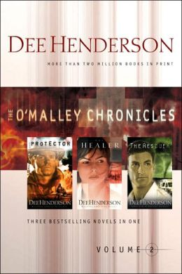 The O'Malley Chronicles: The Protector; The Healer; The Rescuer