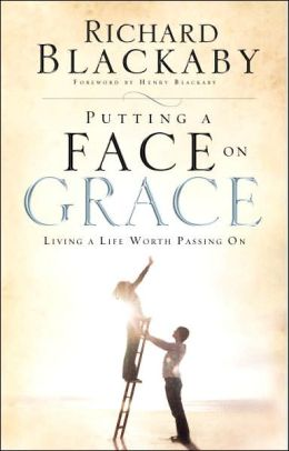 Putting a Face on Grace: Passing On God's Undeserved Favor