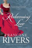 Book Cover Image. Title: Redeeming Love, Author: Francine Rivers
