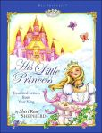 Book Cover Image. Title: His Little Princess:  Treasured Letters from Your King, Author: Sheri Rose Shepherd