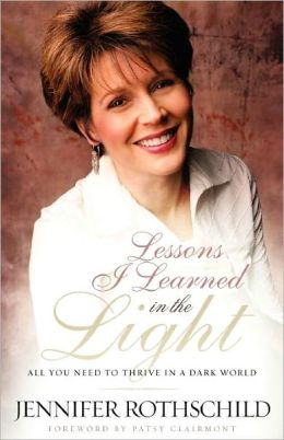 Lessons I Learned in the Light: All You Need to Thrive in a Dark World