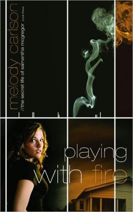 Playing with Fire (Secret Life of Samantha McGregor Series)