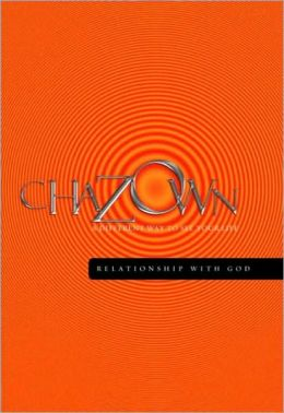 Chazown - Relationship with God