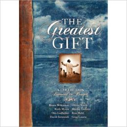 Greatest Gift: A Collection Devoted to Prayer