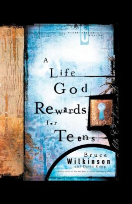 A Life God Rewards For Teens