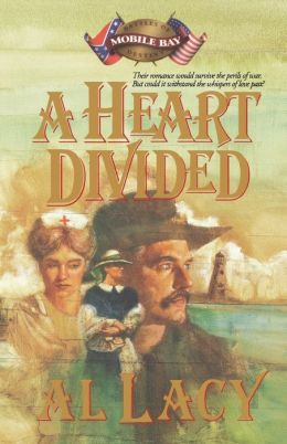 A Heart Divided: Mobile Bay (Battles of Destiny Series #2)
