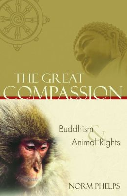 The Great Compassion: Buddhism and Animal Rights