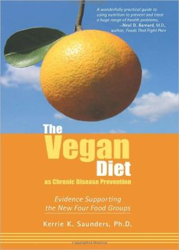 Vegan Diet as Chronic Disease Prevention: Evidence Supporting the New Four Food Groups