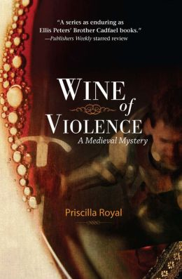 Wine of Violence (Medieval Mystery Series #1)