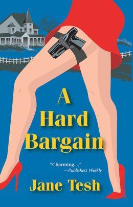 A Hard Bargain (Madeleine Maclin Series #2)