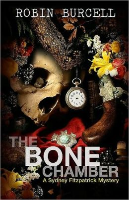 The Bone Chamber (Sydney Fitzpatrick Series #2)