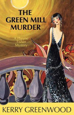 The Green Mill Murder (Phryne Fisher Series #5)