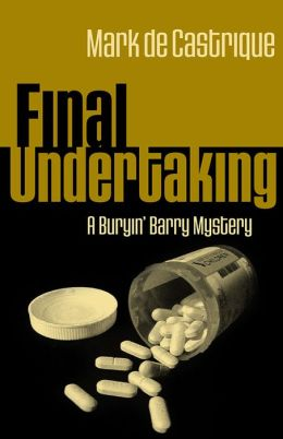 Final Undertaking (Buryin' Barry Clayton Series #4)
