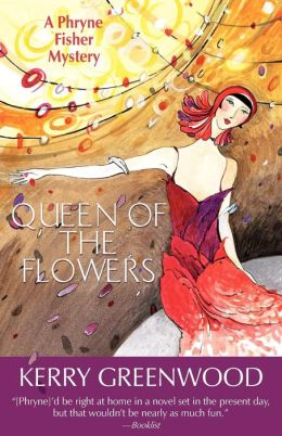 Queen of the Flowers (Phryne Fisher Series #14)