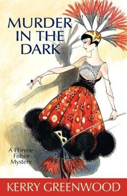 Murder in the Dark (Phryne Fisher Series #16)