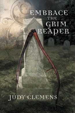 Embrace the Grim Reaper (Grim Reaper Series #1)