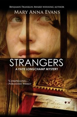 Strangers (Faye Longchamp Series #6)