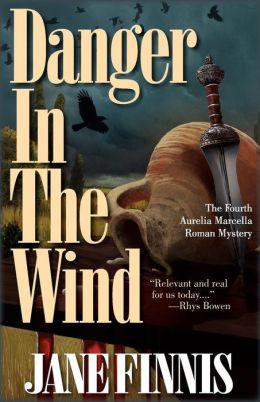 Danger in the Wind