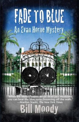 Fade to Blue: An Evan Horne Mystery