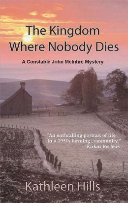 The Kingdom Where Nobody Dies: A John McIntire Mystery