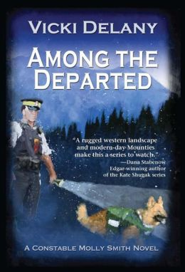 Among the Departed: A Constable Molly Smith Mystery