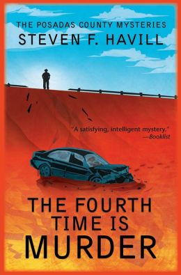 The Fourth Time Is Murder (Posadas County Mystery Series #6)