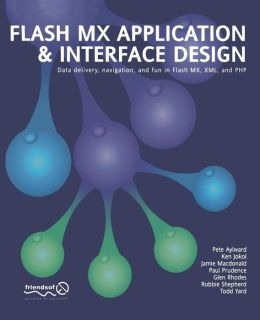 Flash MX Application And Interface Design