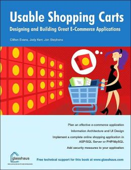 Constructing Usable Shopping Carts: Designing and Building Great E-Commerce Applications